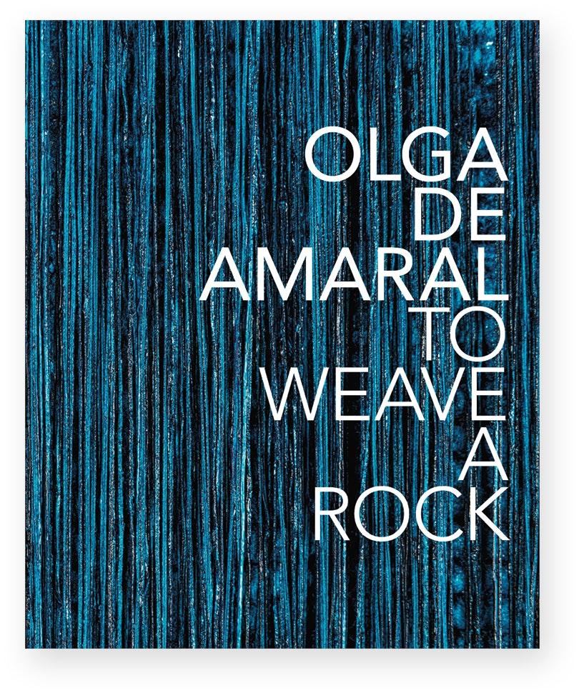 Olga de Amaral To Weave a Rock book cover