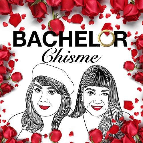 Bachelor Chisme podcast logo
