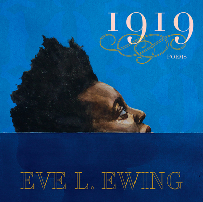 Cover of 1919 by Eve L Ewing