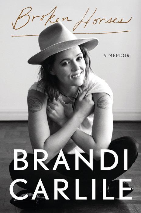 Cover of Broken Horses by Brandi Carlile