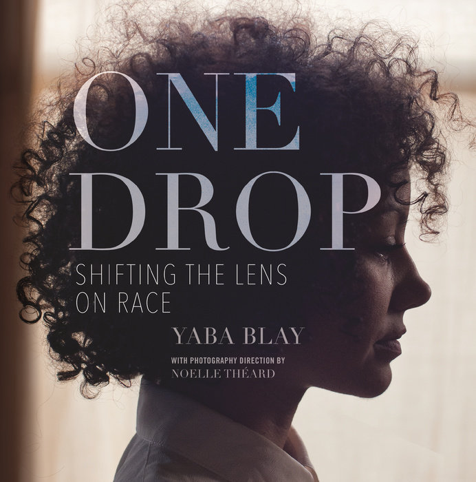 Cover of One Drop by Yaba Blay