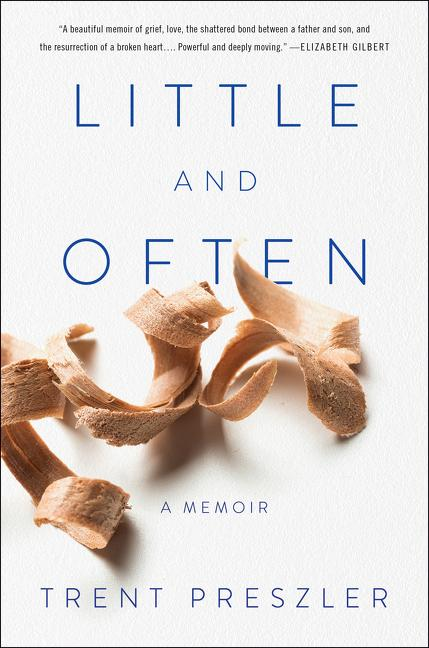 Cover of Little and Often by Trent Preszler