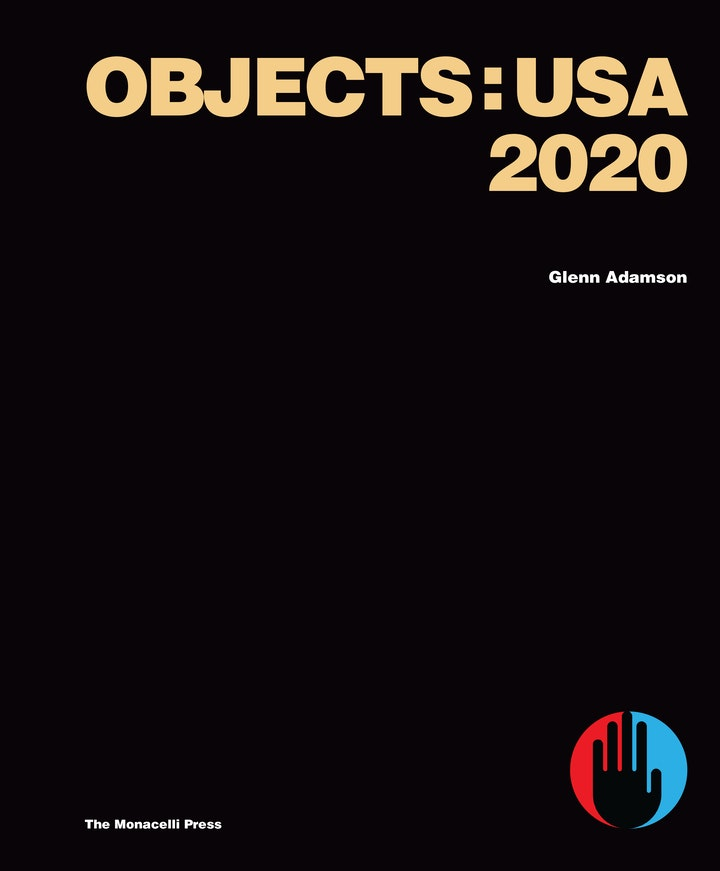 cover of the exhibition catalog for Objects: USA 2020 published by R & Company and The Monacelli Press