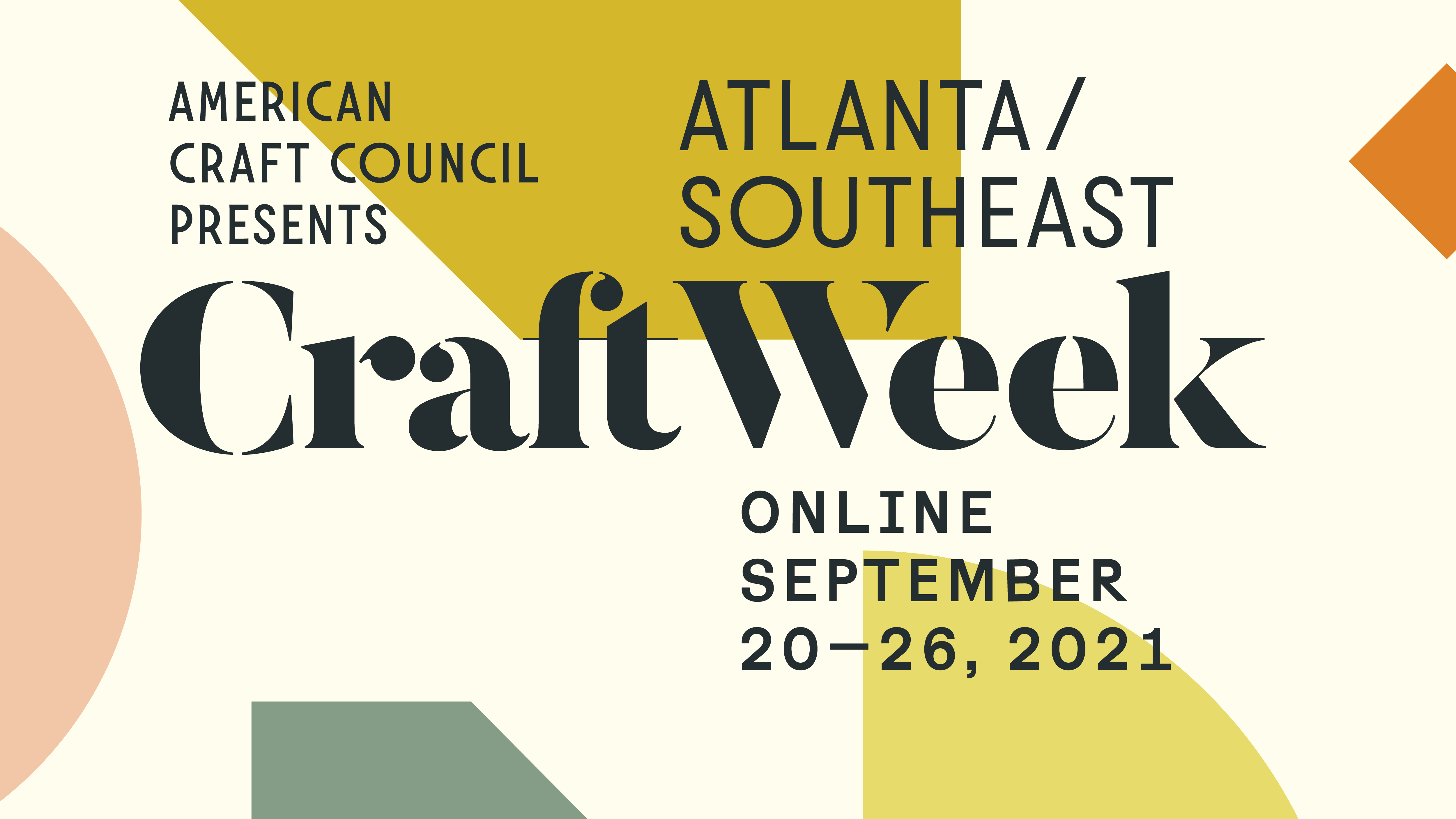 american craft council presents atlanta southeast craft week september 20–26 2021